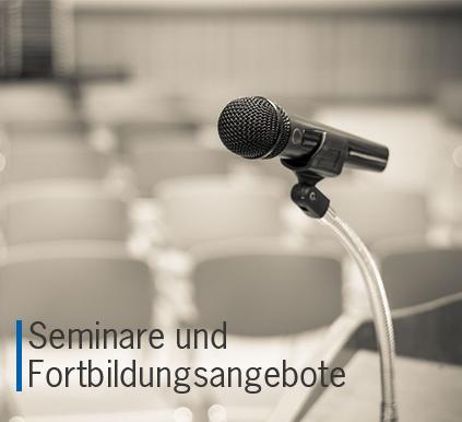 Seminar- und Fortbildungsangebote